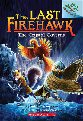 Crystal Caverns (Last Firehawk #2) Cover Image