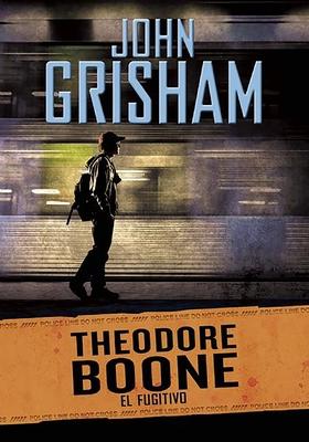 El fugitivo / The Fugitive (Theodore Boone #5) Cover Image