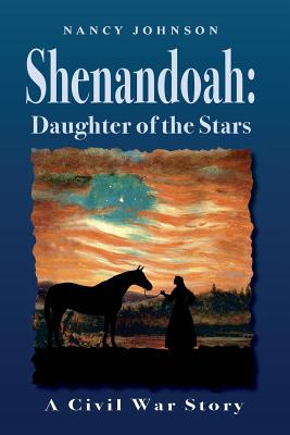 Shenandoah: Daughter of the Stars: A Civil War Story Cover Image