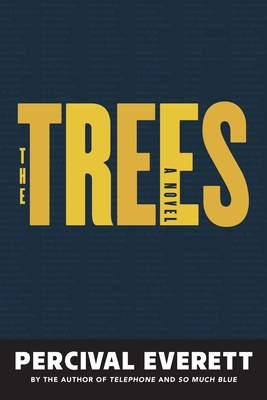 The Trees: A Novel Cover Image