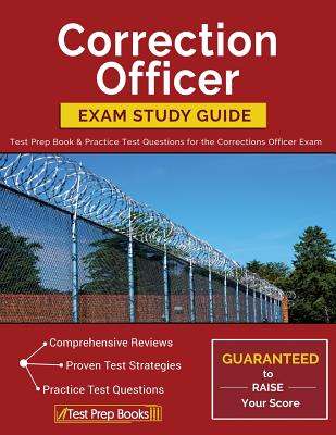 Correction Officer Exam Study Guide: Test Prep Book & Practice Test Questions for the Corrections Officer Exam Cover Image