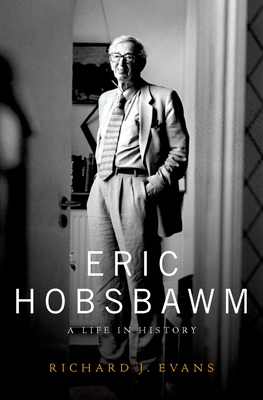 Eric Hobsbawm: A Life in History Cover Image