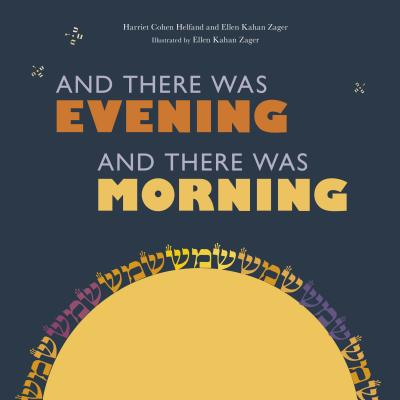 And There Was Evening, and There Was Morning Cover Image