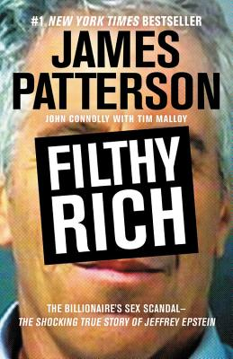 Filthy Rich: The Shocking True Story of Jeffrey Epstein – The Billionaire's Sex Scandal Cover Image