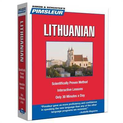 Pimsleur Lithuanian Level 1 CD: Learn to Speak and Understand Lithuanian with Pimsleur Language Programs (Simon & Schuster's Pimsleur) Cover Image