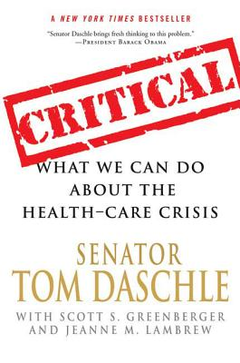 Critical: What We Can Do about the Health-Care Crisis Cover Image