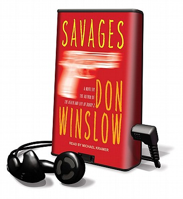 Savages [With Earbuds] (Playaway Adult Fiction) Cover Image