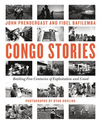 Congo Stories: Battling Five Centuries of Exploitation and Greed Cover Image