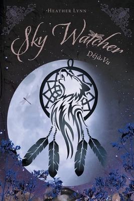 Sky Watcher: Déjà-Vu Cover Image