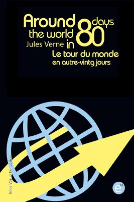 Around the world in eighty days/Le tour du monde en quatre-vingt jours: Bilingual edition/édition bilingue Cover Image