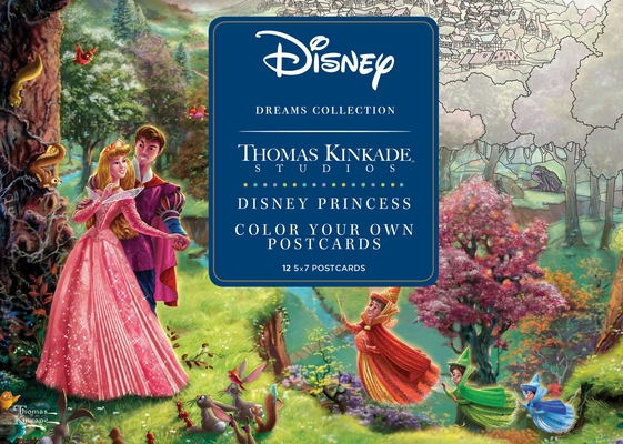 Disney Dreams Collection Thomas Kinkade Studios Disney Princess Color Your Own P Cover Image