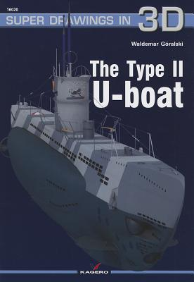 The Type II U-Boat (Super Drawings in 3D #20) Cover Image
