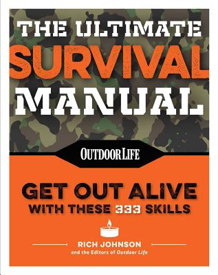 The Ultimate Survival Manual (Paperback Edition): Modern Day Survival | Avoid Diseases | Quarantine Tips Cover Image