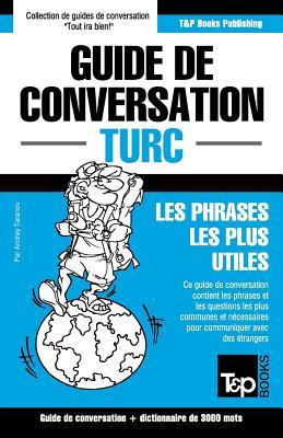 Guide de conversation Français-Turc et vocabulaire thématique de 3000 mots (French Collection #308) Cover Image