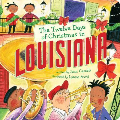 The Twelve Days of Christmas in Louisiana (Twelve Days of Christmas in America) Cover Image