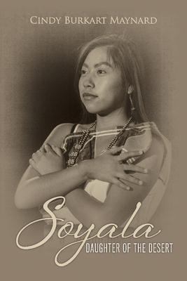 Soyala: Daughter of the Desert Cover Image