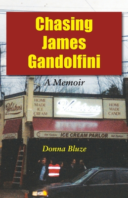 Chasing James Gandolfini: A Memoir Cover Image