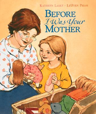 Cover for Before I Was Your Mother