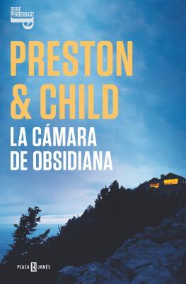 La cámara de obsidiana / The Obsidian Chamber (Inspector Pendergast / Agent Pendergast Series #16) Cover Image