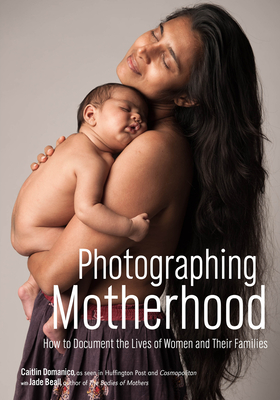 Photographing Motherhood Cover