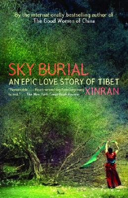Sky Burial: An Epic Love Story of Tibet Cover Image