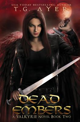 Dead Embers: A Valkyrie Novel - Book 2 Cover Image