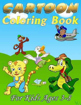 Cartoon Coloring Book: For Kids Ages 3-8 Cover Image