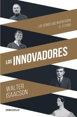 Los Innovadores / The Innovators Cover Image