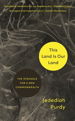 This Land Is Our Land: The Struggle for a New Commonwealth Cover Image