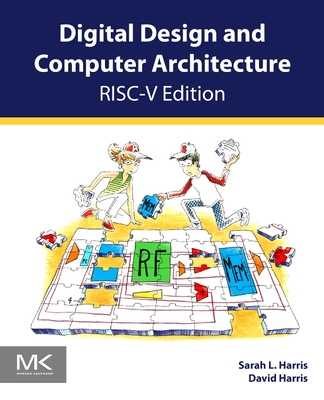 Digital Design and Computer Architecture: Risc-V Edition Cover Image