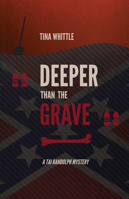 Cover for Deeper Than the Grave (Tai Randolph #4)