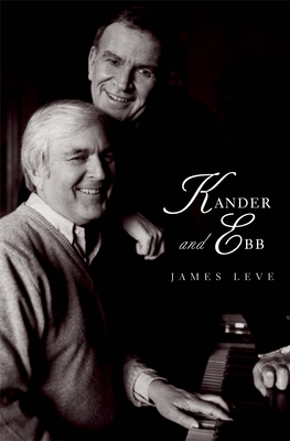 Cover for Kander and Ebb (Yale Broadway Masters Series)