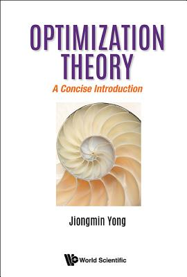 Optimization Theory: A Concise Introduction Cover Image