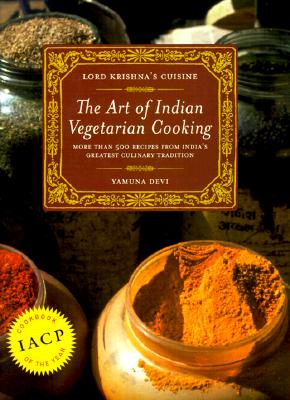 Lord Krishna's Cuisine: The Art of Indian Vegetarian Cooking Cover Image