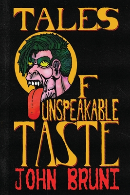 Tales of Unspeakable Taste Cover Image