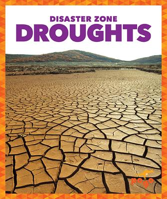 Droughts (Disaster Zone) Cover Image