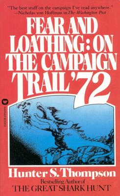 Fear and Loathing: On the Campaign Trail '72 Cover Image