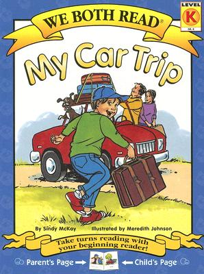 My Car Trip (We Both Read - Level K) Cover Image