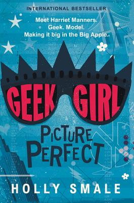 Geek Girl: Picture Perfect Cover Image