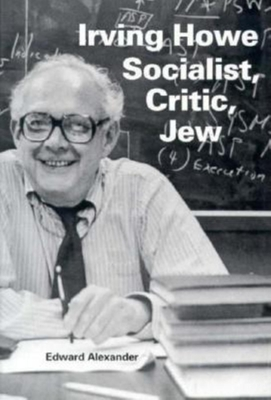 Irving Howe Socialist, Critic, Jew Cover