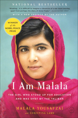 I Am Malala: How One Girl Stood Up for Education and Changed the World: Young Readers Edition Cover Image