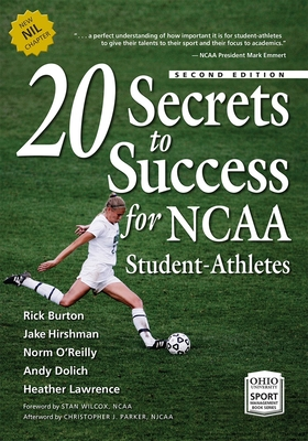 Cover for 20 Secrets to Success for NCAA Student-Athletes (Ohio University Sport Management Series)