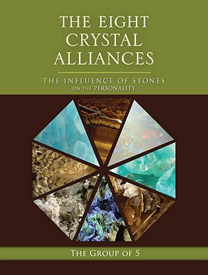 The Eight Crystal Alliances: The Influence of Stones on the Personality Cover Image