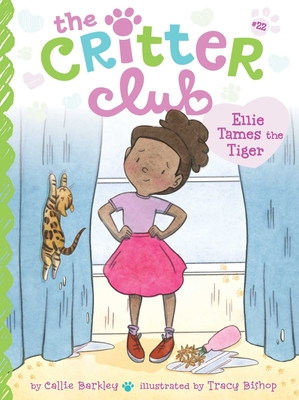 Ellie Tames the Tiger (The Critter Club #22) Cover Image