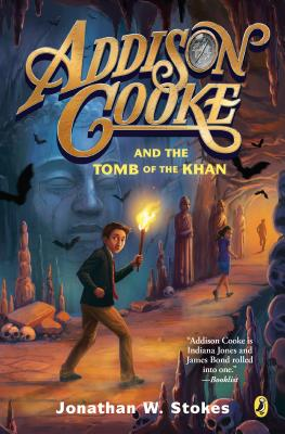 Addison Cooke and the Tomb of the Khan Cover Image