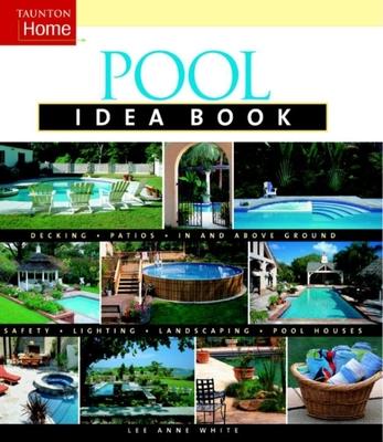 Pool Idea Book (Taunton Idea Book) Cover Image
