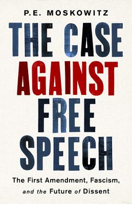Cover for The Case Against Free Speech
