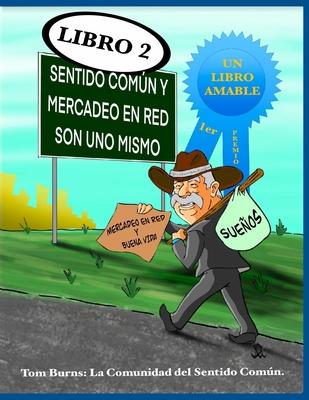 Cover for Sentido Comun y Mercadeo en Red Son Uno Mismo