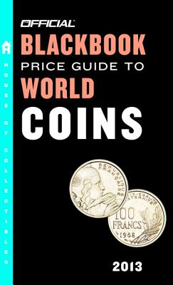 The Official Blackbook Price Guide to World Coins 2013, 16th Edition Cover