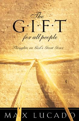 The Gift for All People: Thoughts on God's Great Grace Cover Image